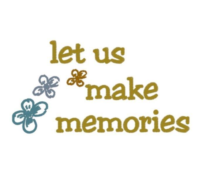 Stickdatei-let-us-make-memories